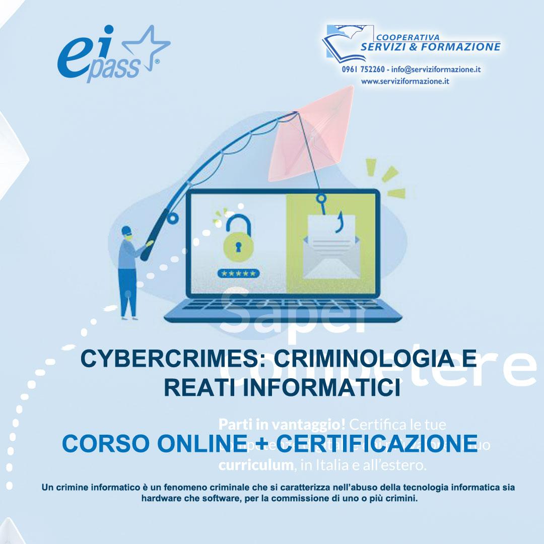 CYBERCRIMES: CRIMINOLOGIA E REATI INFORMATICI